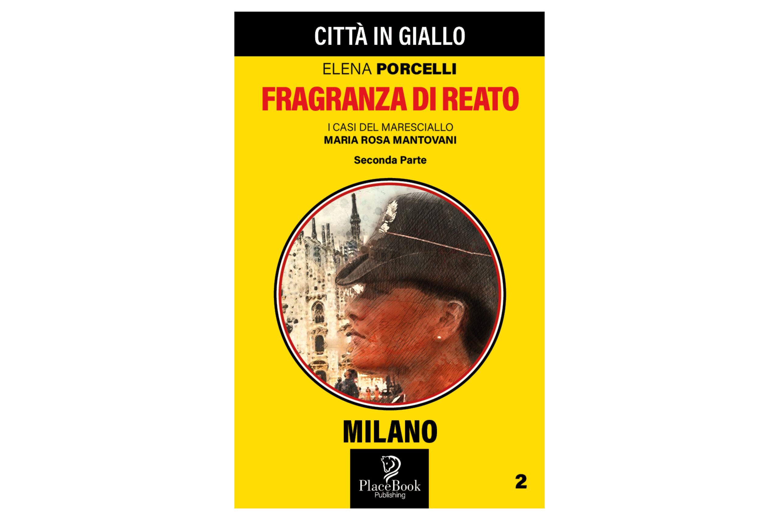 Fragranza di reato – Seconda parte – Milano 2