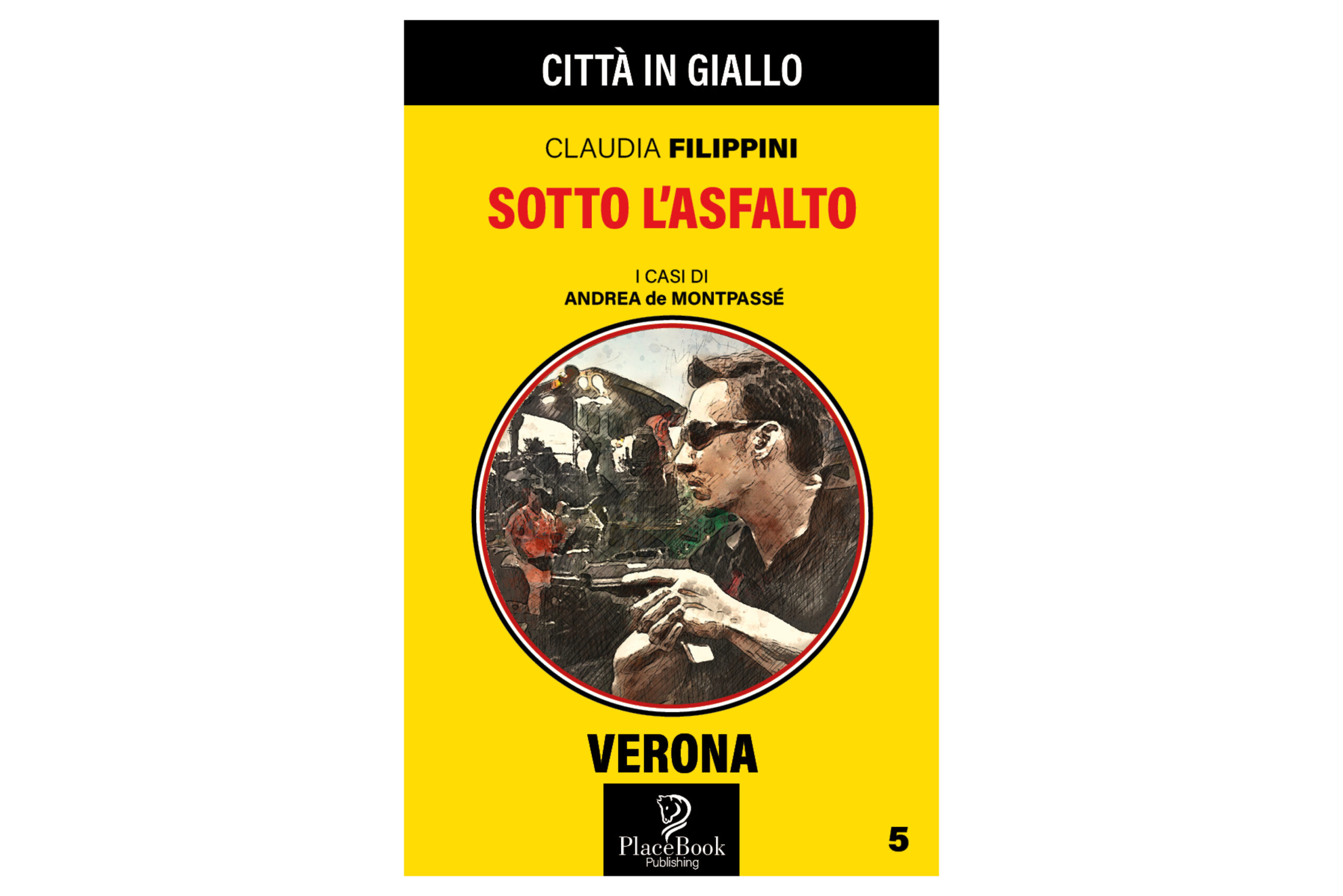 Sotto l'asfalto – Verona 5